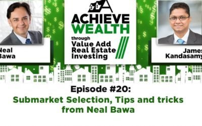 Submarket Selection, Tips and tricks from Neal Bawa