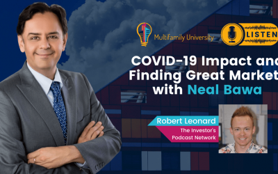 COVID-19 Impact and Finding Great Markets with Neal Bawa