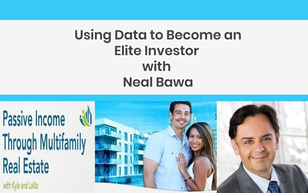 Using Data to Become an Elite Investor with Neal Bawa