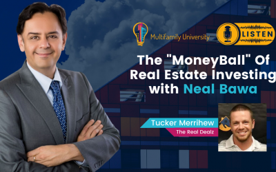 The MoneyBall Of Real Estate Investing with Neal Bawa