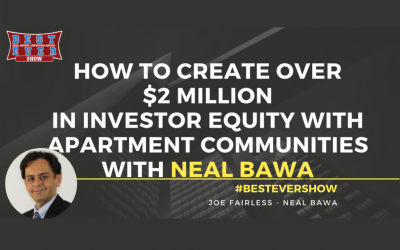 How To Create Over $2 Million In Investor Equity With Apartment Communities