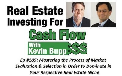 Mastering the Process of Market Evaluation & Selection in Order to Dominate in Your Respective Real Estate Niche